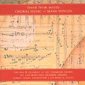 Winges: Freed from Words / San Francisco Chamber Singers