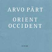 Pärt: Orient Occident