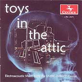 CDCM Computer Music Series Vol 33 - Toys in the Attic