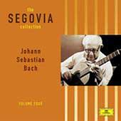 The Segovia Collection Vol 4 - Johann Sebastian Bach