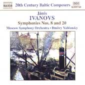 20th Century Baltic Composers -Ivanovs: Symphonies no 8 & 20