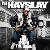 DJ Kayslay: Streetsweeper, Vol. 2: The Pain from the Game [PA]