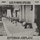 Jefferson Airplane: Bless Its Pointed Little Head [Bonus Tracks] [Remaster]