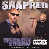 Snapper (Rap): Sur Walking In Your Hood [PA]
