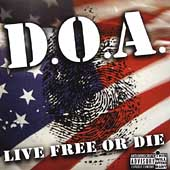 D.O.A.: Live Free or Die [PA]