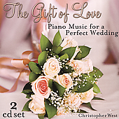 Christopher West: The Gift of Love: Wedding Piano