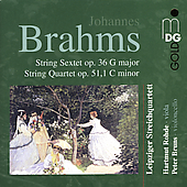 Brahms: String Sextet, Quartet / Rohde, Bruns, Leipzig SQ