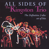 The Kingston Trio: All Sides of the Kingston Trio