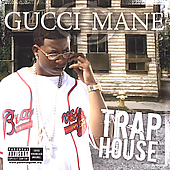 Gucci Mane: Trap House [PA]
