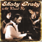 Shady Grady: All Wound Up
