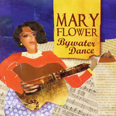 Mary Flower: Bywater Dance