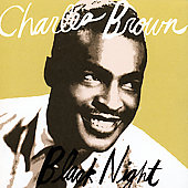Charles Brown: Black Night