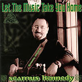 Seamus Kennedy: Let the Music Take You Home