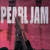 Pearl Jam: Ten [Germany Bonus Tracks]