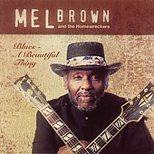 Mel Brown (Guitar): Blues: A Beautiful Thing