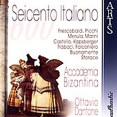 Seicento Italiano - 17th Century Italian Music / Dantone