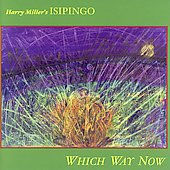 Harry Miller (Bass): Which Way Now