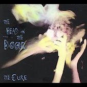 The Cure: The Head on the Door [Deluxe Edition] [Remaster]
