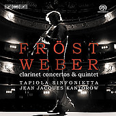 Weber: Clarinet Concertos, Quintet / Fr&#246;st, Kantorow