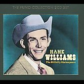 Hank Williams: The Hillbilly Shakespeare [Remaster] [Slipcase]