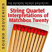 Various Artists: String Quartet Interpretations of Matchbox 20