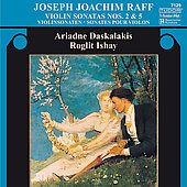 Raff: Violin Sonatas no 2 & 5 / Daskalakis, Ishay