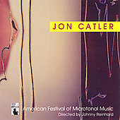 Jon Catler: Microtonal Music, et al / Catler, et al