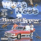 Woss Ness: Bangin' Screw, Vol. 2 [PA]