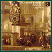 Buxtehude: Complete Organ Works / Foccroulle