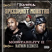 Speedknot Mobstaz: Mobstability II: Nation Bizness [PA]