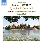 Karlowicz: Symphonic Poems Vol 1 / Wit, Warsaw PO