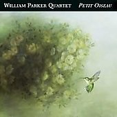 William Parker (Bass): Petit Oiseau [Digipak]