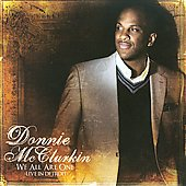 Donnie McClurkin: We All Are One (Live in Detroit)