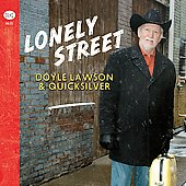 Doyle Lawson/Doyle Lawson & Quicksilver: Lonely Street