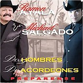 Ram&#243;n Ayala/Michael Salgado: Dos Hombres, Dos Acordeones: Preparense