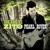 Mike Zito: Pearl River