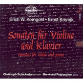 Korngold, Krenek: Sonaten f&#252;r Violine und Klavier