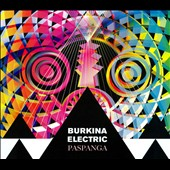 Burkina Electric: Paspanga [Digipak]