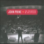 John Prine: In Person & On Stage [Digipak]