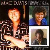 Mac Davis: Song Painter/I Believe in Music