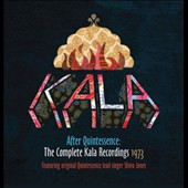 Kala: After Quintessence: The Complete Kala Recordings 1973