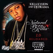 DJ Drama/Killa Kyleon: Natural Born Killa 2.0 Reloaded [PA]