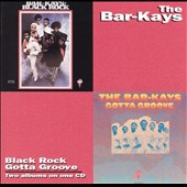 The Bar-Kays: Black Rock/Gotta Groove