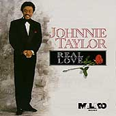 Johnnie Taylor: Real Love