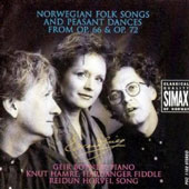 Edvard Grieg: Norwegian Folks Songs and Peasant Dances from Op. 66 & Op. 72
