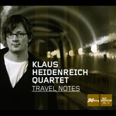 Klaus Heidenreich: Travel Notes: Jazzthing Next Generation, Vol. 37 [Digipak]
