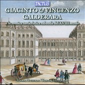 Giacinto & Vincenzo Calderara: 18th Century Keyboard Music / Mario Stefano Tonda, fortepiano