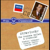 Stravinsky: The Complete Ballets & Symphonies / Ashkenazy, Chailly, Dutoit et al.