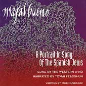 Western Wind Vocal Ensemble: Mazal Bueno: A Portrait in Song of the Spanish Jews