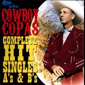 Cowboy Copas: Complete Hit Singles A's & B's *